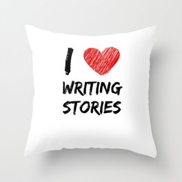 I Love Writing Stories Throw Pillow