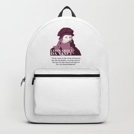 """Leonardo da Vinci, da Vinci vegan quotes, """"Truly man is the king of beasts, for his brutality exceeds theirs. We live by the death of others: We are burial places! """" Backpack"""