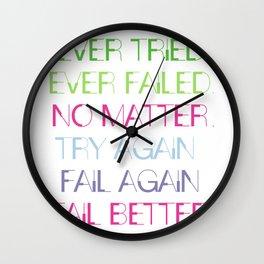 Try Again. Fail Again. Fail Better. - Minimal Wall Clock