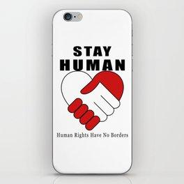 Stay Human iPhone Skin