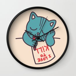 I Love To Kill Cat Wall Clock