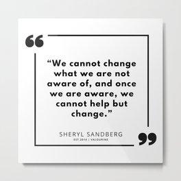 2   | Sheryl Sandberg Quotes | 190902 Metal Print