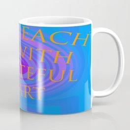 start each day with a grateful heart Coffee Mug