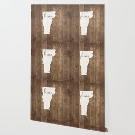 Vermont is Home - White on Wood Wallpaper