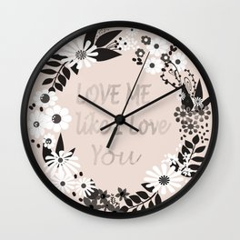 Love me . Wall Clock