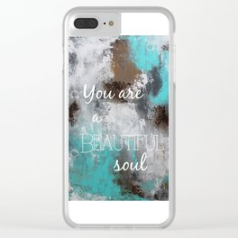 Energized/You are a Beautiful Soul Clear iPhone Case