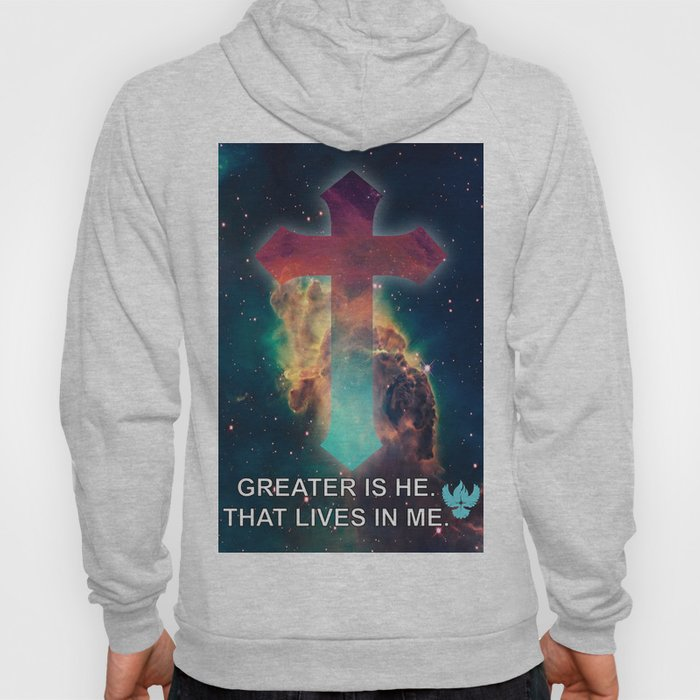 GREATER IS HE THAT LIVES IN ME Hoody