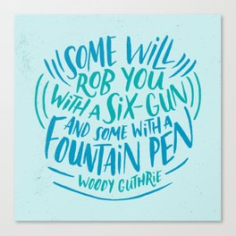 Woody Guthrie on How People Rob You Canvas Print