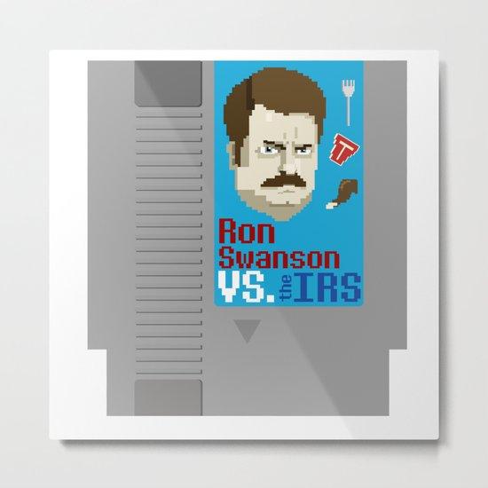 Ron Swanson VS. the IRS Metal Print
