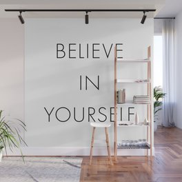 Believe In Yourself Wall Mural