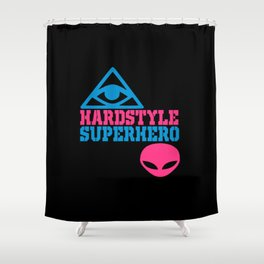 Superhero rave quote Shower Curtain