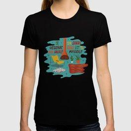 I deserve the world T-shirt