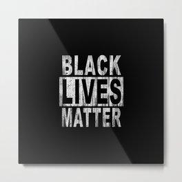BLACK LIVES MATTER Wood Stain Concrete Block Arial Metal Print