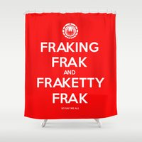battlestar Shower Curtains featuring FRAK by John Medbury (LAZY J Studios)
