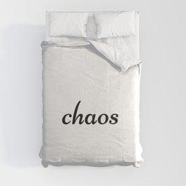 Chaos, disorder Comforters