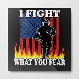 Fireman fight Fire Metal Print