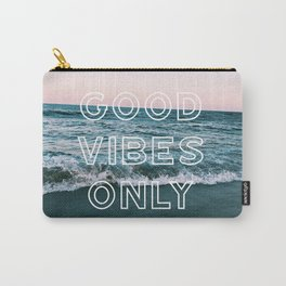 good vibes only over beach Carry-All Pouch
