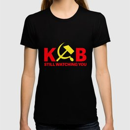 KGB Still Watching You - Russia Secret Service T-shirt