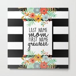 Last Name Mom Metal Print