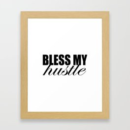 Simple Bless My Hustle Logo Framed Art Print