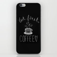 But First.... iPhone & iPod Skin