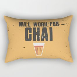 Funny Will Work For Chai Quote Rectangular Pillow