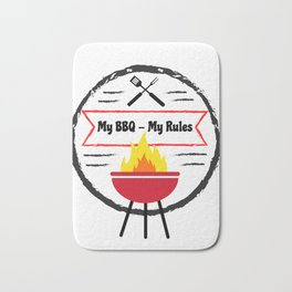 Grilling My BBQ My Rules Barbeque fun Bath Mat