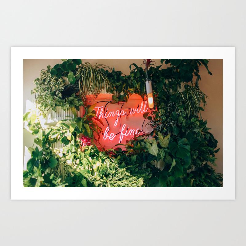 Things Will Be Fine Art Print by Kassia PRN3166320