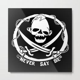 Never Say Die! part 2 Metal Print