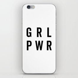 GRL PWR / Girl Power Quote iPhone Skin