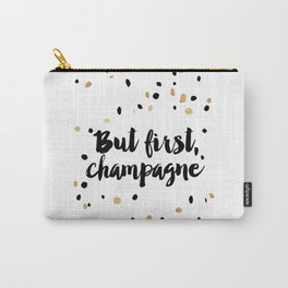 But First, Champagne Print Kitchen Decor Kitchen Wall Art Gold Foil Printable Party Decor Party Sign Carry-All Pouch