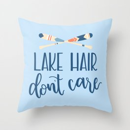 Lake Hair Don't Care Throw Pillow