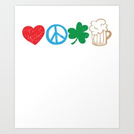Funny St Patricks Day Love Peace Clover and Beer product Art Print