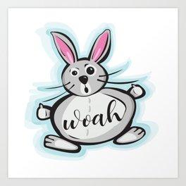 Woah Bunny Art Print