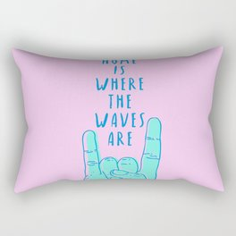 Home is where the waves are Rectangular Pillow