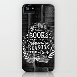 Reasons to stay alive iPhone Case