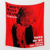 oscar wilde Wall Tapestries featuring Oscar Wilde #7 I don't want to go to heaven by bravo la fourmi