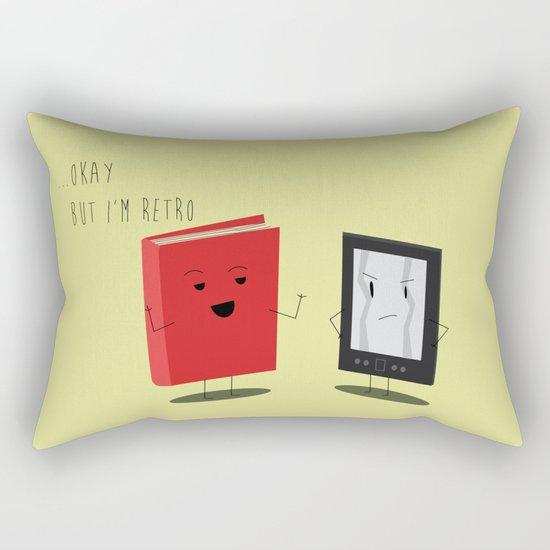 "Book vs Ebook ""Okay...but I'm retro"" Rectangular Pillow"