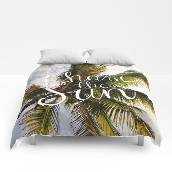 CHASE THE SUN QUOTE Comforters
