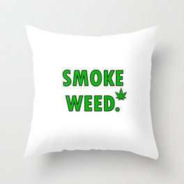 cannabis leaf smoke weed legalization legalize gift Throw Pillow