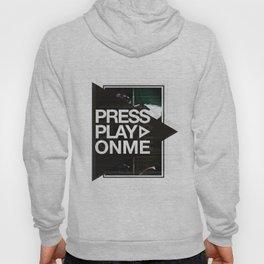 Pressplayonme #2  Hoody