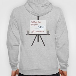 Make Time For Art (Colorful Calligraphy) Hoody