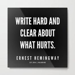 33  |Ernest Hemingway Quote Series  | 190613 Metal Print