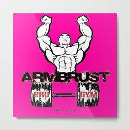 ARM BRUST PRO GYM Metal Print