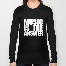 Music Is The Answer Printed Black New Mens Womens Tee Dance T-Shirts Long Sleeve T-shirt