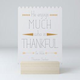 Thankful - Thomas Secker Quote Mini Art Print