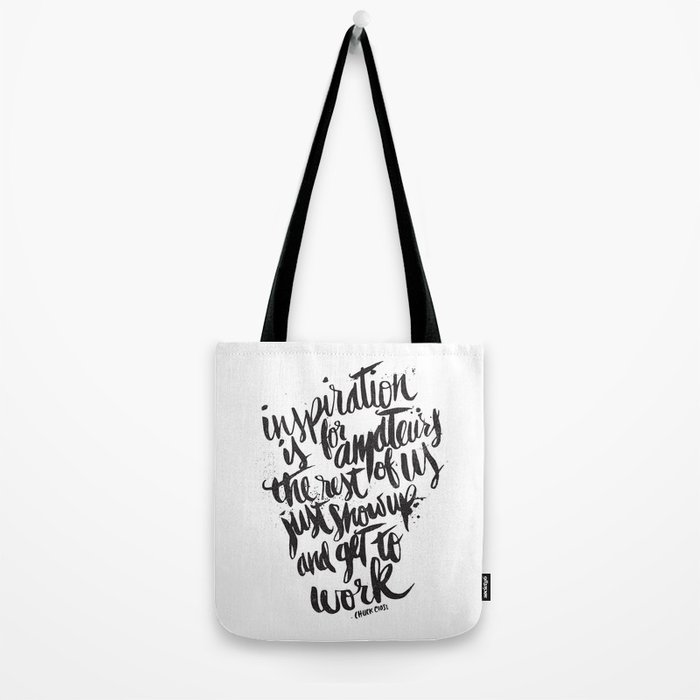 INSPIRATION IS FOR AMATEURS... Tote Bag