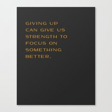 Giving Up Canvas Print