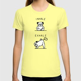 Inhale Exhale Pug T-shirt