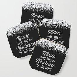 Music Medicine Mind Quote Coaster